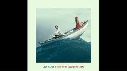 Lola Marsh - Wishing Girl