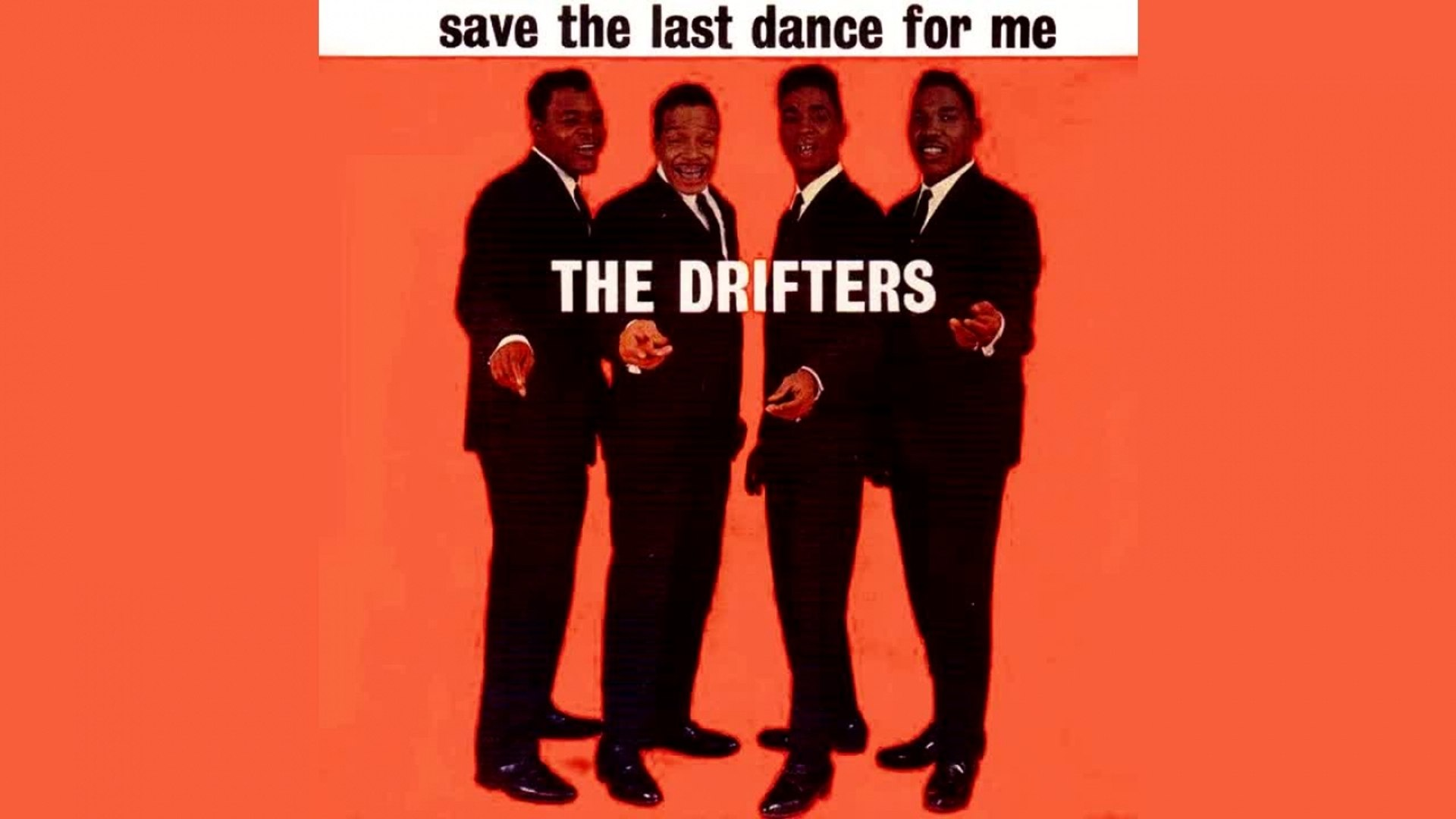 The Drifters - Save The Last Dance For Me - Vintage Music Songs