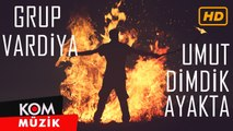 Grup Vardiya - Umut Dimdik Ayakta / @Kommuzik