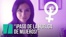 """""""¡No voy a la huelga de mujeros!"""", por Marta Flich"""