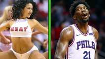 Joel Embiid Can't Concentrate on Basketball Because of the Miami Heat Dancers