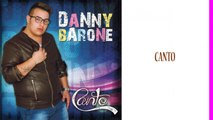 Danny Barone - Canto