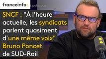 """Tout est politique. SNCF : """"À l'heure actuelle, les syndicats parlent quasiment d'une même voix"""" affirme Bruno Poncet de SUD-Rail"""