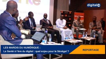 Les Mardis du Numérique - La Santé à l'ère du digital : quel enjeu pour le Sénégal ?