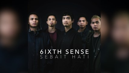 6ixth Sense - Sebait Hati