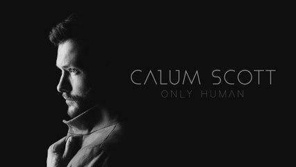 Calum Scott - Stop Myself (Only Human)