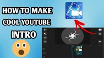 HOW TO MAKE COOL YOUTUBE INTRO || POWE DIRECTOR SE COOL INTRO KASIE BANAYE || 2018