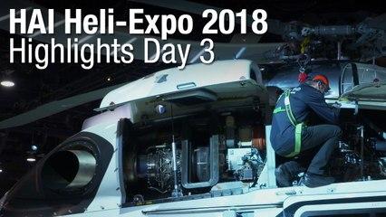 HAI Heli-Expo 2018 - Highlights Day 3