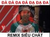 Nhiều người ôm giấc mơ ( Đà Đà Đa Đá Đà Đà Đa ) Remix - Trương Thị Kim Hoàng (Bài hát hot nhất thách thức danh hài mùa 4)