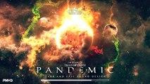PANDEMIC - Epic Aggressive Hybrid Music | Epic Powerful Hybrid Music Mix