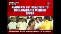 AIADMK's Reaction To Dhinakaran's Merger Offer