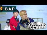 [2015 MBC Music festival] 2015 MBC 가요대제전 B.A.P - My Childhood Dream + Love Is...(3+3=0) 20151231