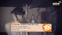 [Vietsub][MV] Lee Jang Woo - The Words I Couldn't Bear To Say {T-ara Team} [360Kpop]