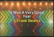Frank Sinatra It Was A Very Good Year Karaoke Version