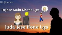 Koun Tujhe Whatsapp Status Video Whatsapp 30 Second
