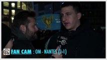 Debat-foFanCam OM - Nantes (1-1) : L'arbitrage pourri, Thauvin sauveur, le duel avec Lyon