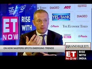 Naspers' CEO Talks To ET NOW   Brand Equity