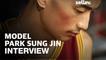 Model Park Sung Jin Interview