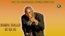 Samba Diallo - Ni Kadi - Wassamba Samba
