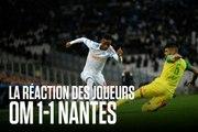 OM - Nantes | Les réactions d'après-match