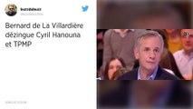 «Un traquenard mûrement préparé»: Bernard de la Villardière charge TPMP et Hanouna !