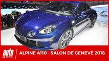 Salon de Genève - Alpine A110 (2018) : les versions Pure et Légende