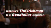 Double Take - Netflix's The Irishman is a Goodfellas Reunion