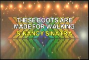 Nancy Sinatra This Boots Are Made For Walking Karaoke Version