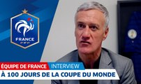 Équipe de France, Didier Deschamps à 100 jours de la Coupe du Monde, interview I FFF 2018