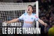 OM - Nantes (1-1) | Le but de Florian Thauvin