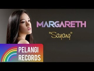 Margareth - Sayang (Official Lyric Video)