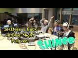 [Comeback] SHINee - Comeback in 'Blue Night' Full , 샤이니 보이는 라디오 풀버전 [푸른 밤 종현입니다] 20150518