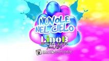 LinoB & DANIELE CICCO feat KIKY - Nuvole Nel Cielo
