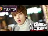 [2015 MBC Music festival] 2015 MBC 가요대제전 TEEN TOP - ah-ah, 틴탑 - 아침부터 아침까지 20151231