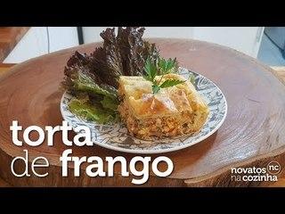 APRENDA A FAZER TORTA DE FRANGO   SUPER RAPIDA E DELICIOSA