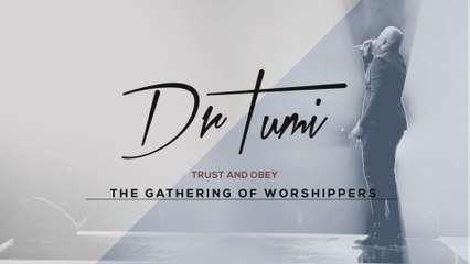 Dr Tumi - Trust And Obey