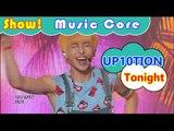 [HOT] UP10TION - Tonight, 업텐션 - 오늘이 딱이야 Show Music core 20160813