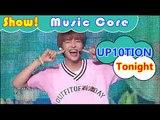 [HOT] UP10TION - Tonight, 업텐션 - 오늘이 딱이야 Show Music core 20160827