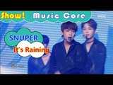 [Comeback Stage] SNUPER - It's Raining, 스누퍼 - It's Raining Show Music core 20161119