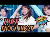 [HOT] TWICE - KNOCK KNOCK, 트와이스 - KNOCK KNOCK Show Music core 20170318