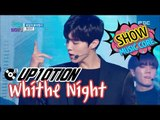 [HOT] UP10TION - White Night, 업텐션 - 하얗게 불태웠어 Show Music core 20170107