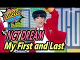 [Comeback Stage] NCT DREAM - My First and Last, 엔시티 드림 - 마지막 첫사랑 Show Music core 20170211