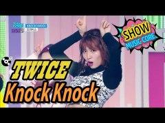 Comeback Stage TWICE 트와이스 KNOCK KNOCK Sho