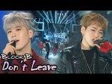 [HOT] BLOCK B - Don't Leave, 블락비 - 떠나지마요 Show Music core 20180120
