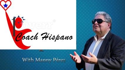COACH HISPANO Palabras e Introducción de Manny Perez