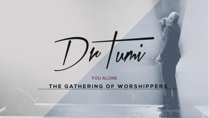 Dr Tumi - You Alone