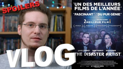 Vlog - The Disaster Artist (SPOILERS)