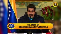 In 60 Seconds - Venezuela rejects U.S. act of agression