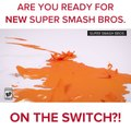 Super Smash Bros. is Coming to the Switch!