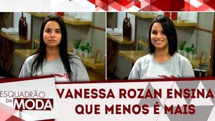 Vanessa Rozan ensina truques essenciais de make - Esquadrão da Moda - 10.03.18